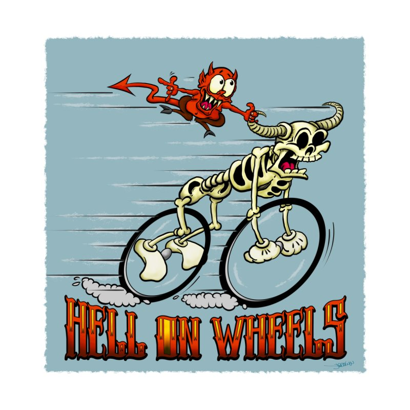 Hell On Wheels by Mike Moore Studios's Artist Shop