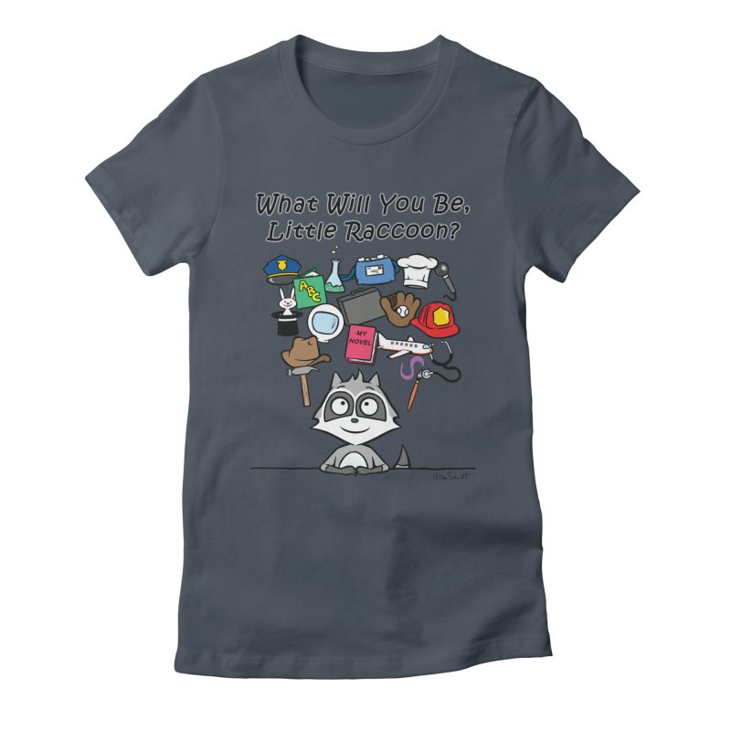 What Will You Be, Little Raccoon? Women's T-Shirt by Mike Schmidt Comics - Artist Shop