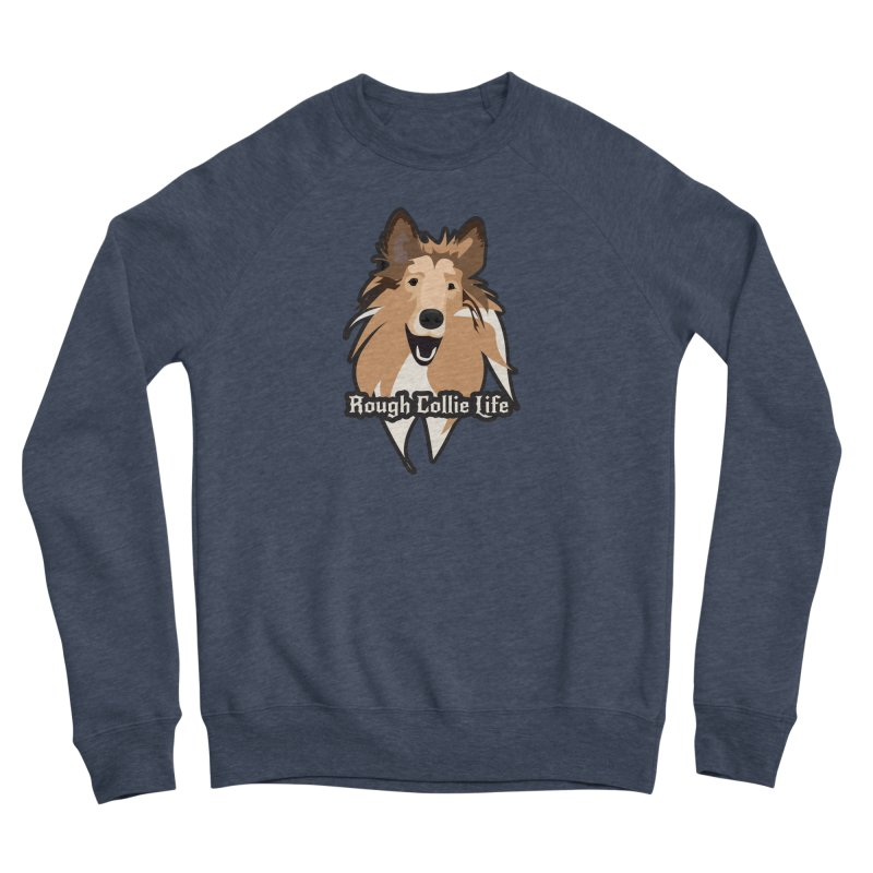 Rough Collie Life Men's Sponge Fleece Sweatshirt by Cory & Mike's Artist Shop