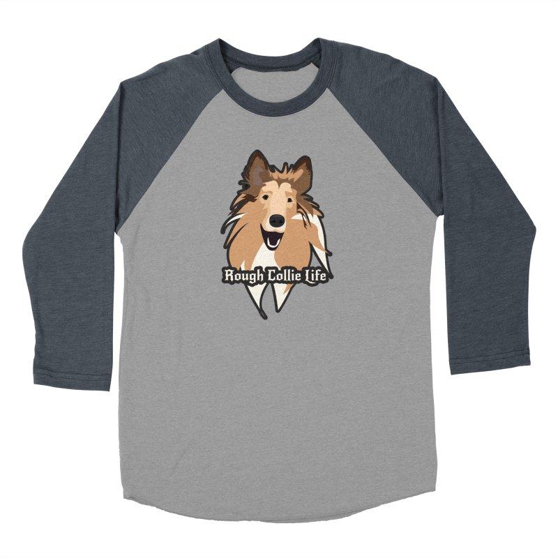 Rough Collie Life Men's Baseball Triblend Longsleeve T-Shirt by Cory & Mike's Artist Shop
