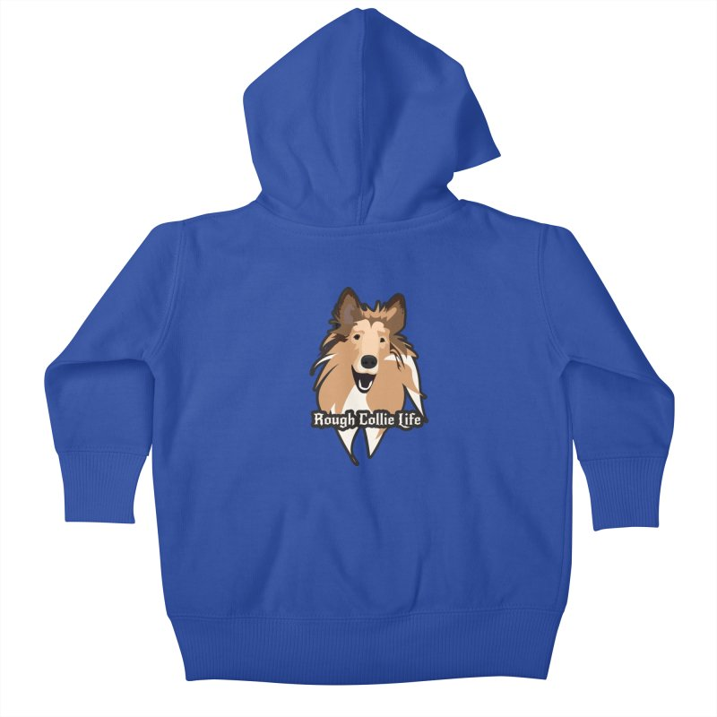 Rough Collie Life Kids Baby Zip-Up Hoody by Cory & Mike's Artist Shop