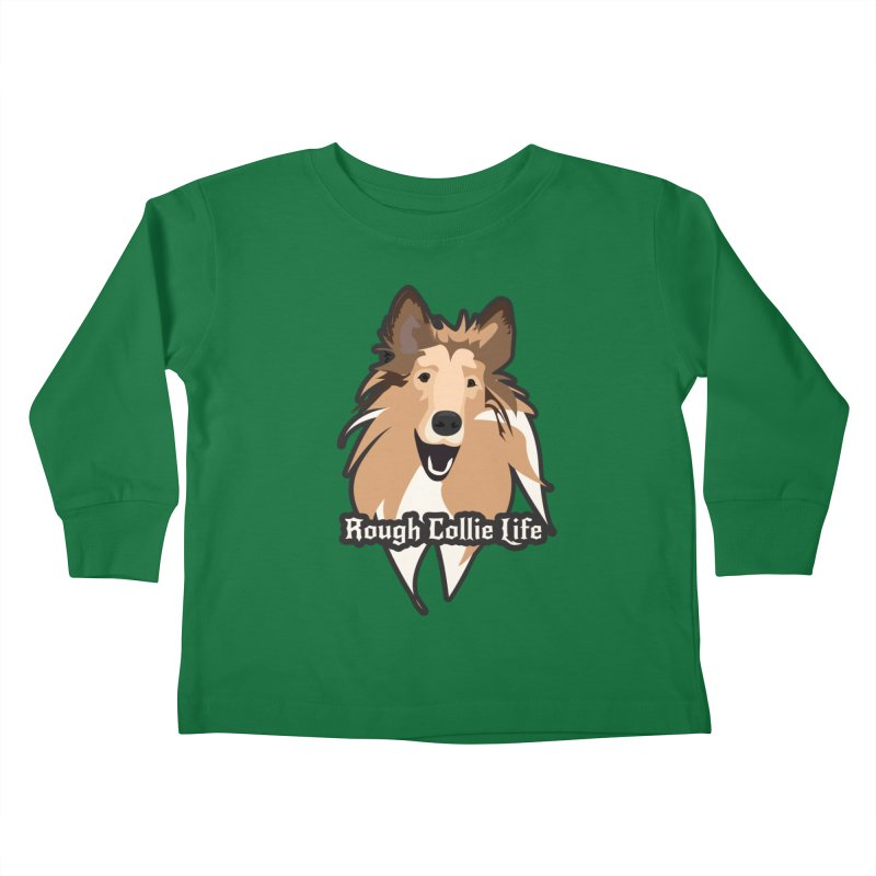 Rough Collie Life Kids Toddler Longsleeve T-Shirt by Cory & Mike's Artist Shop