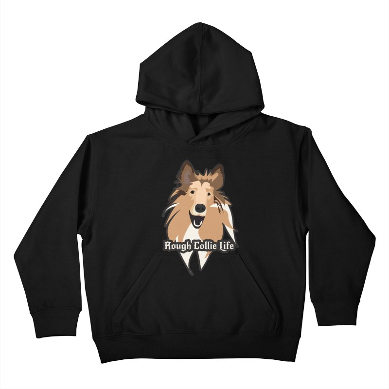 Rough Collie Life Kids Pullover Hoody by Cory & Mike's Artist Shop
