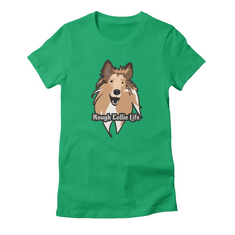 Rough Collie Life Women's Fitted T-Shirt by Cory & Mike's Artist Shop