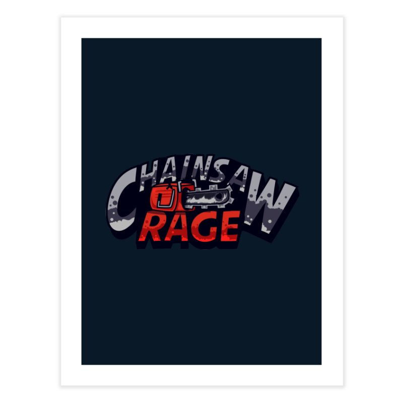 Chainsaw Rage Home Fine Art Print by mikibo's Shop