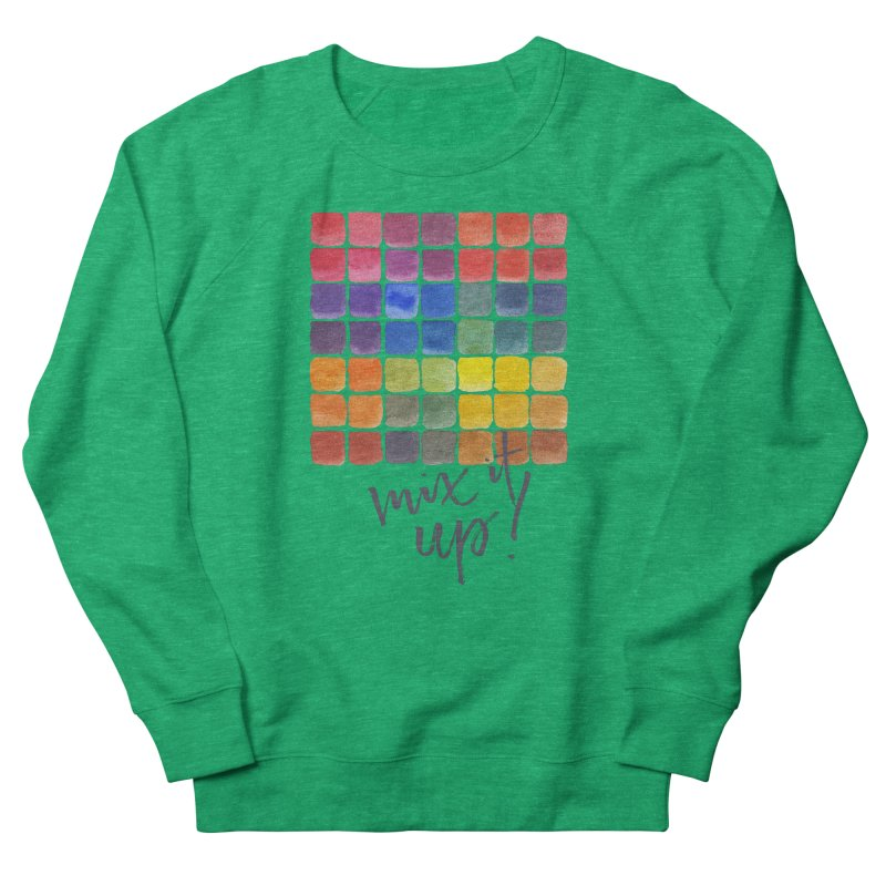 Mix it Up! - Mixing Chart Women's Sweatshirt by milenabdesign's Artist Shop