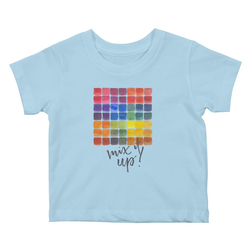Mix it Up! - Mixing Chart Kids Baby T-Shirt by milenabdesign's Artist Shop