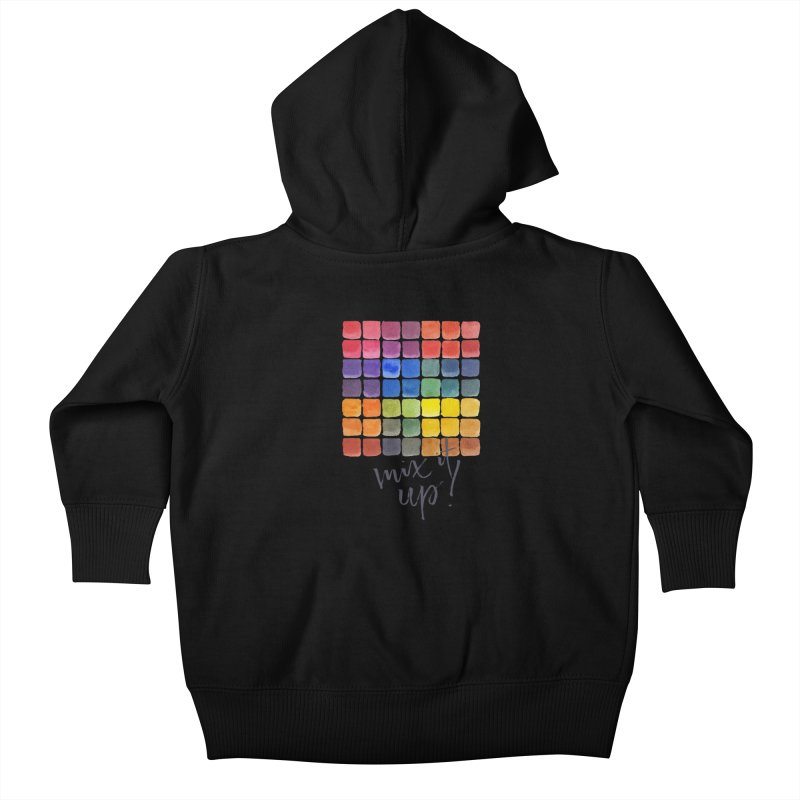 Mix it Up! - Mixing Chart Kids Baby Zip-Up Hoody by milenabdesign's Artist Shop