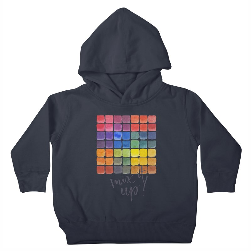 Mix it Up! - Mixing Chart Kids Toddler Pullover Hoody by milenabdesign's Artist Shop