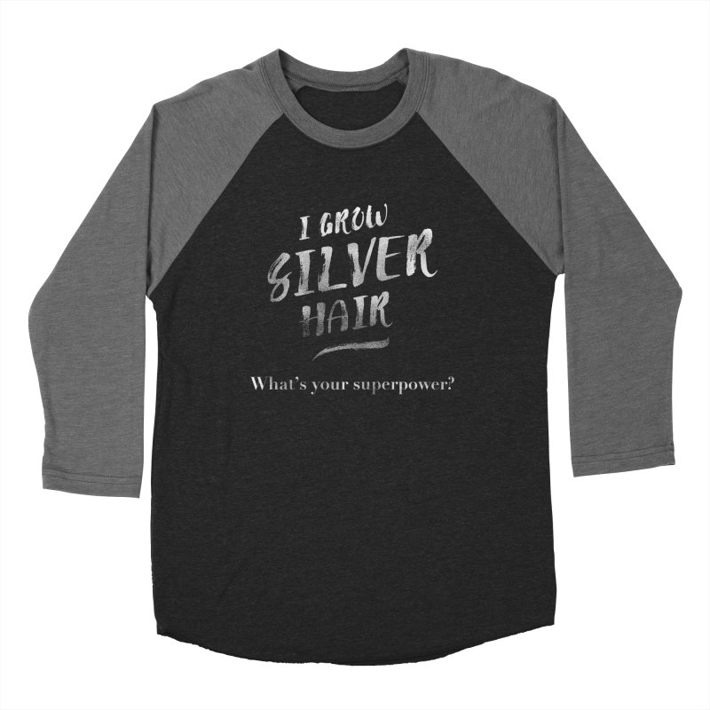 Silver Hair Superpower Men's Baseball Triblend Longsleeve T-Shirt by milenabdesign's Artist Shop