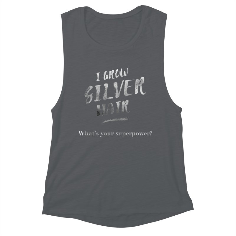 Silver Hair Superpower Women's Muscle Tank by milenabdesign's Artist Shop