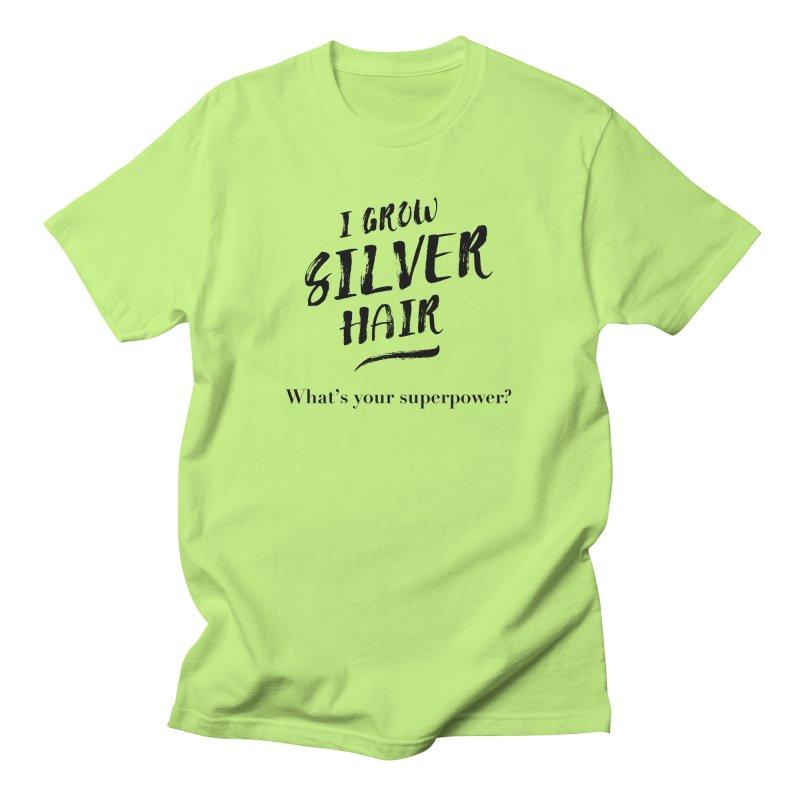 Silver Hair Superpower (black) Men's T-Shirt by milenabdesign's Artist Shop