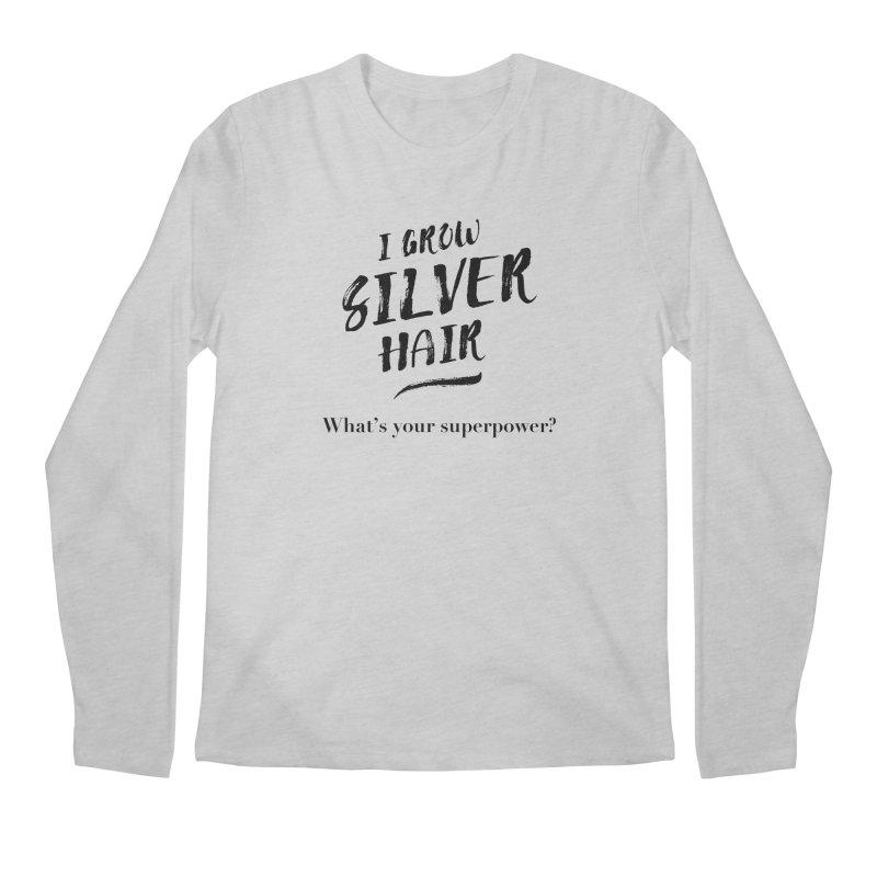 Silver Hair Superpower (black) Men's Longsleeve T-Shirt by milenabdesign's Artist Shop