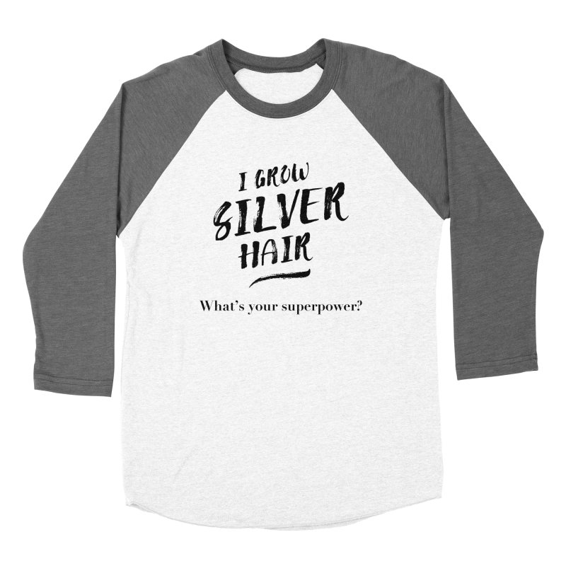 Silver Hair Superpower (black) Women's Longsleeve T-Shirt by milenabdesign's Artist Shop