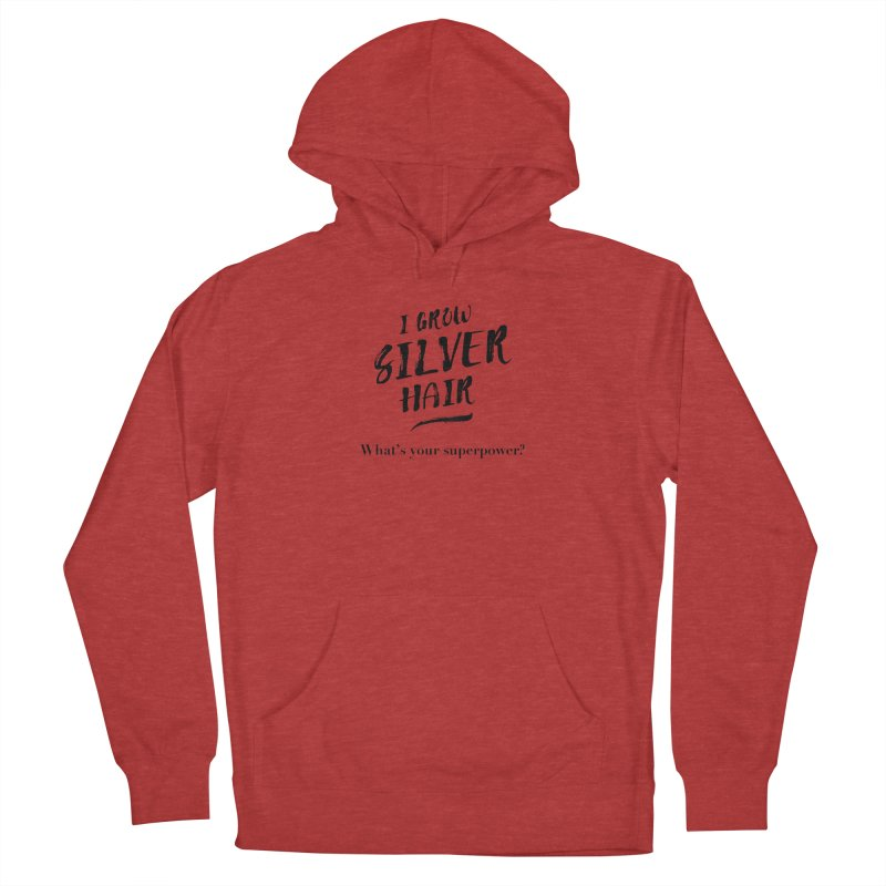 Silver Hair Superpower (black) Women's Pullover Hoody by milenabdesign's Artist Shop