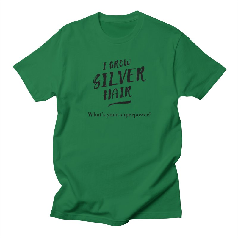 Silver Hair Superpower (black) Men's T-Shirt by milenabdesign's Artist Shop