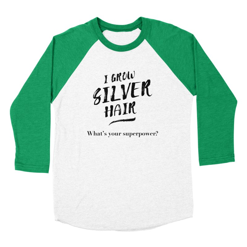 Silver Hair Superpower (black) Women's Longsleeve T-Shirt by milenabdesign's Artist Shop