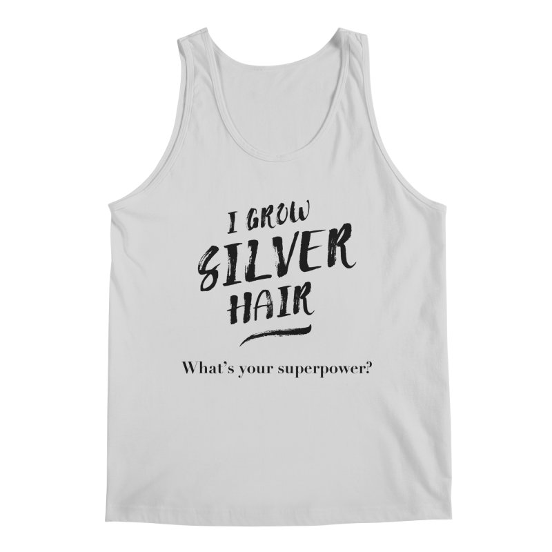 Silver Hair Superpower (black) Men's Regular Tank by milenabdesign's Artist Shop