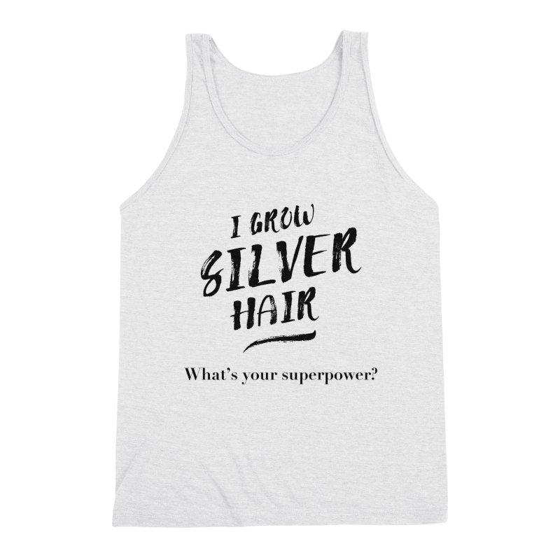 Silver Hair Superpower (black) Men's Triblend Tank by milenabdesign's Artist Shop