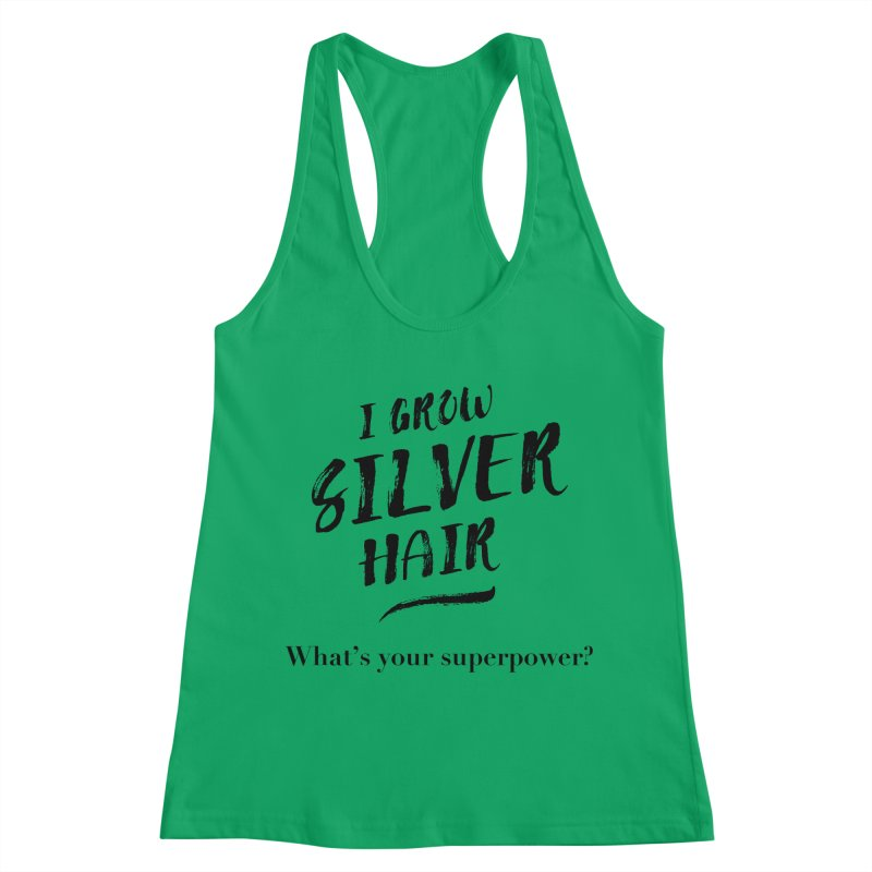 Silver Hair Superpower (black) Women's Tank by milenabdesign's Artist Shop
