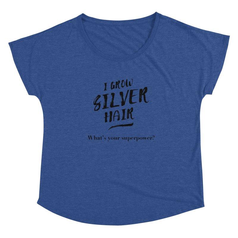 Silver Hair Superpower (black) Women's Scoop Neck by milenabdesign's Artist Shop