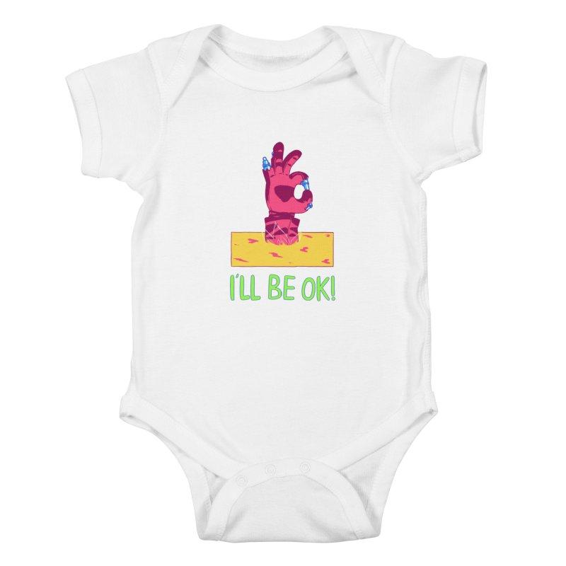 I'll be OK! Kids Baby Bodysuit by milkbarista's Artist Shop