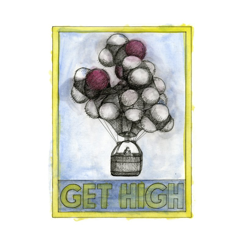 GET HIGH Poster Home Fine Art Print by Milltown Tour's Artist Shop