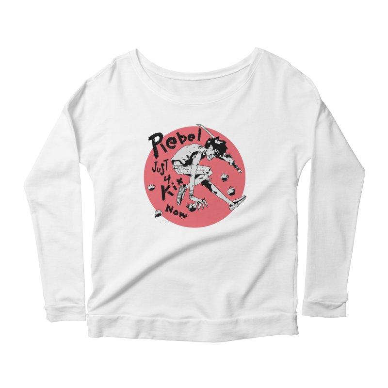 Rebel 4 kix Women's Scoop Neck Longsleeve T-Shirt by miltondidi's Artist Shop