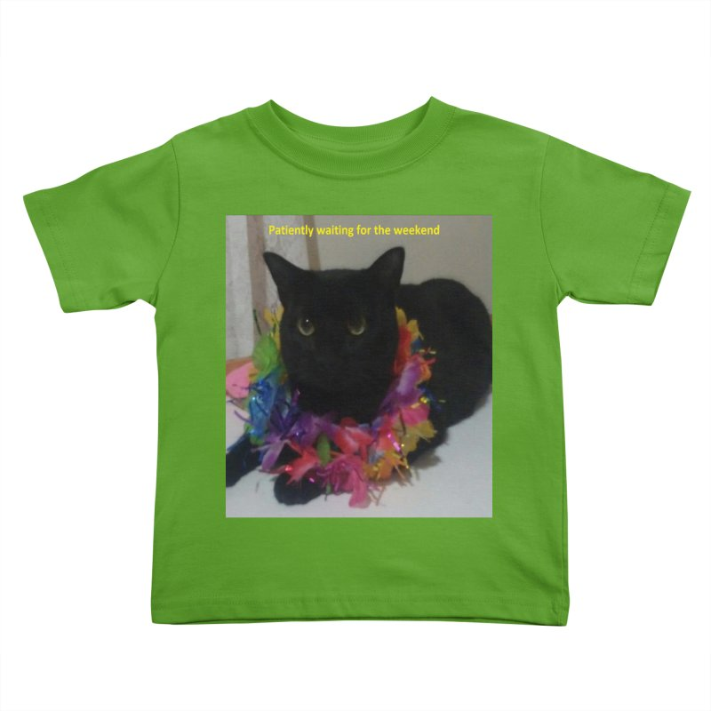 Weekend Wait Kids Toddler T-Shirt by Mind-art Passion