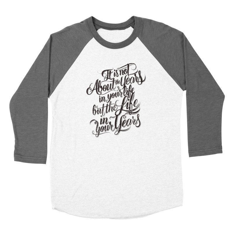 Add life to your years Men's Longsleeve T-Shirt by The Mindful Tee