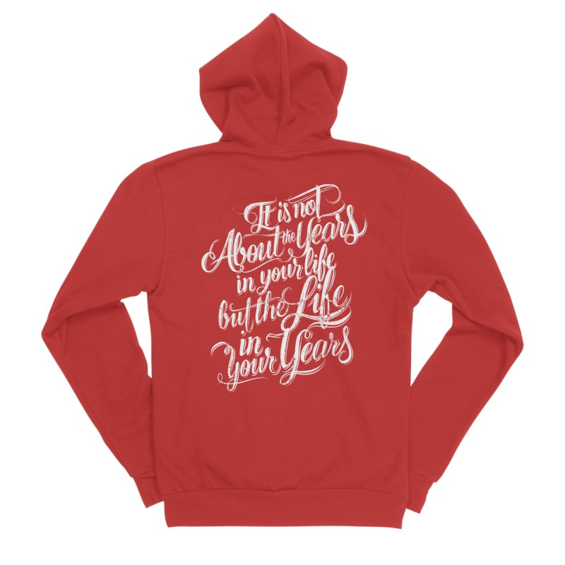 Add life in your years (dark colors) Women's Zip-Up Hoody by The Mindful Tee
