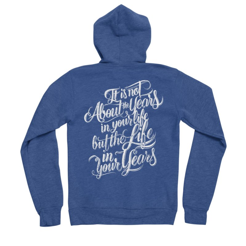 Add life in your years (dark colors) Women's Sponge Fleece Zip-Up Hoody by The Mindful Tee