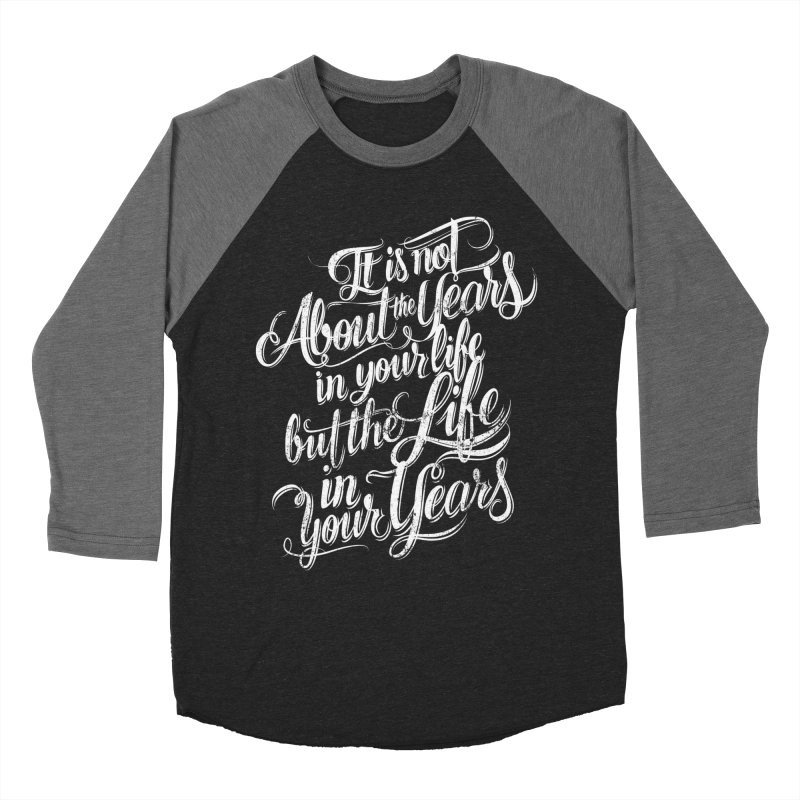 Add life in your years (dark colors) Women's Longsleeve T-Shirt by The Mindful Tee