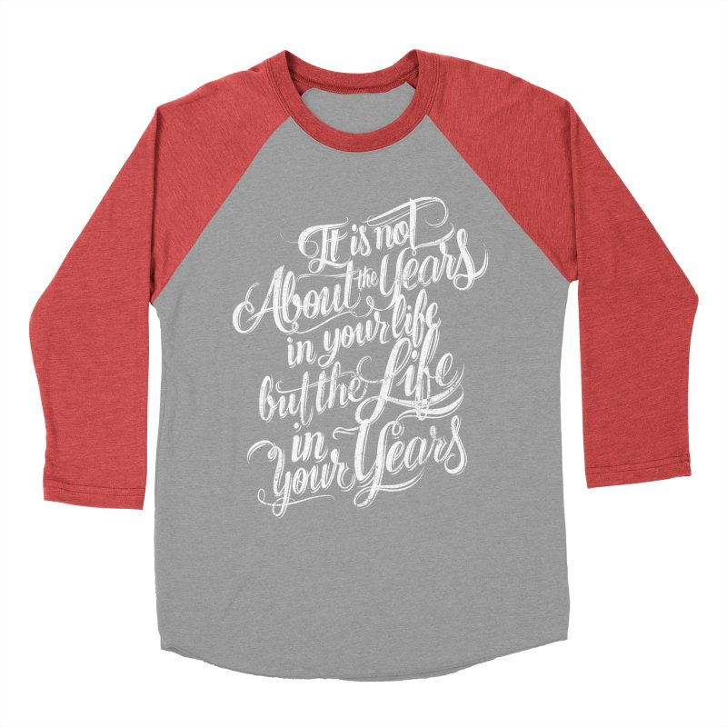 Add life in your years (dark colors) in Men's Baseball Triblend Longsleeve T-Shirt Chili Red Sleeves by The Mindful Tee