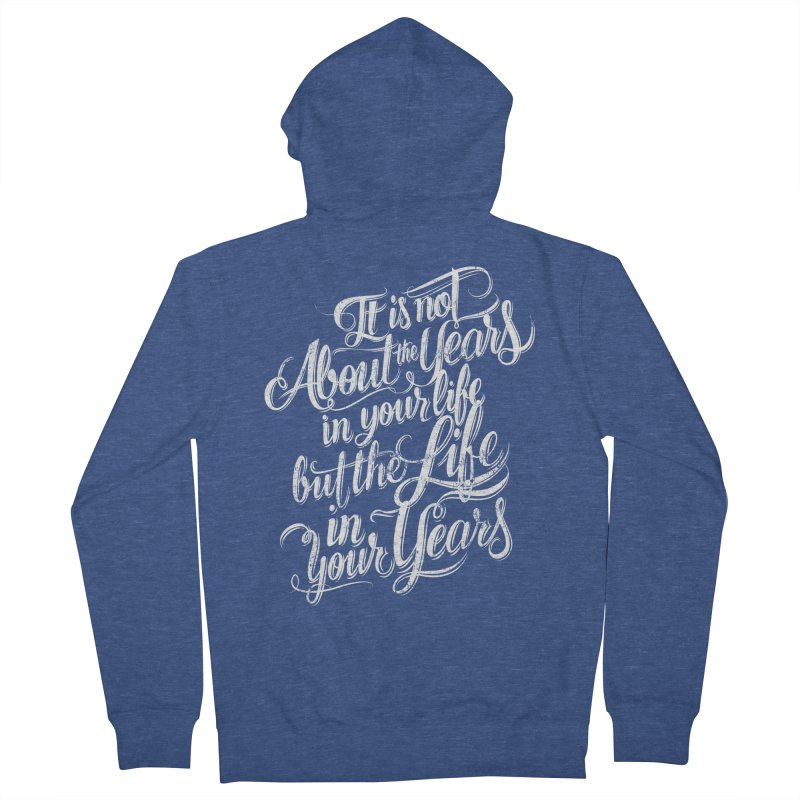 Add life in your years (dark colors) Men's French Terry Zip-Up Hoody by The Mindful Tee