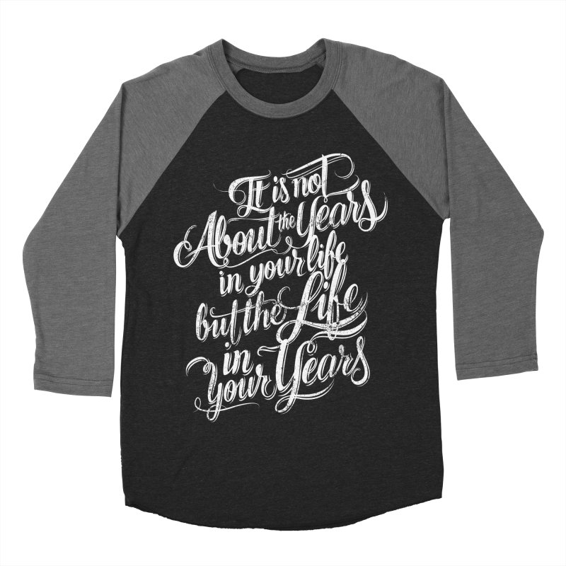 Add life in your years (dark colors) in Men's Baseball Triblend T-Shirt Grey Triblend Sleeves by The Mindful Tee