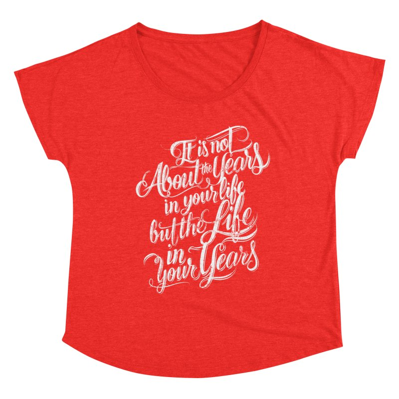 Add life in your years (dark colors) Women's Scoop Neck by The Mindful Tee
