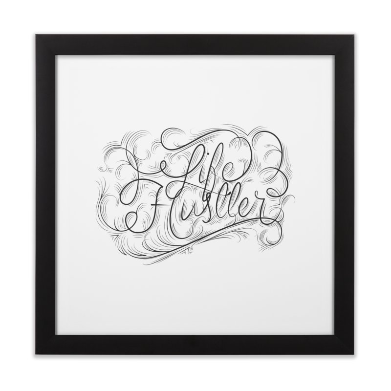 Life Hustler Home Framed Fine Art Print by The Mindful Tee