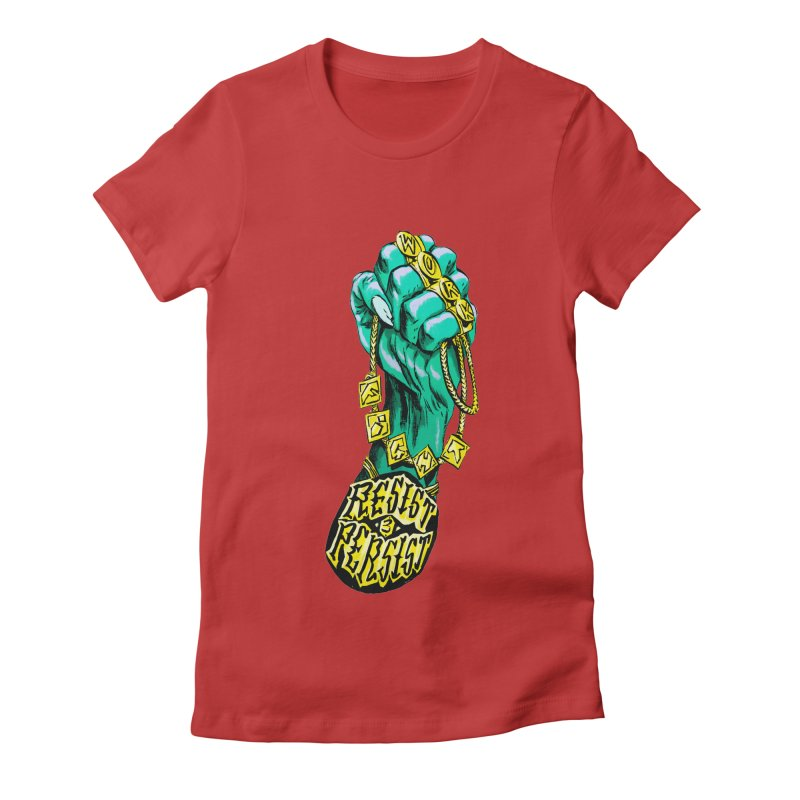 WORK! FIGHT! RESIST! PERSIST! Women's Fitted T-Shirt by Ming Doyle