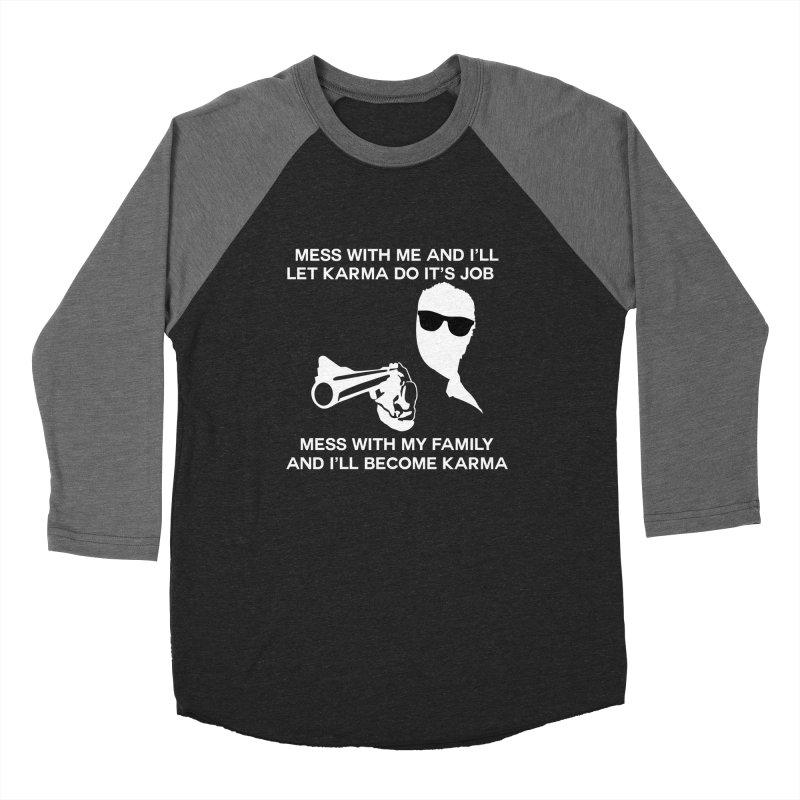 I am Karma Blackout Women's Baseball Triblend Longsleeve T-Shirt by Mini Moo Moo Clothing Company