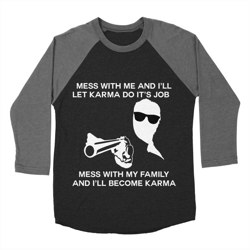I am Karma Blackout Women's Baseball Triblend Longsleeve T-Shirt by Mini Moo Moo Clothing Company