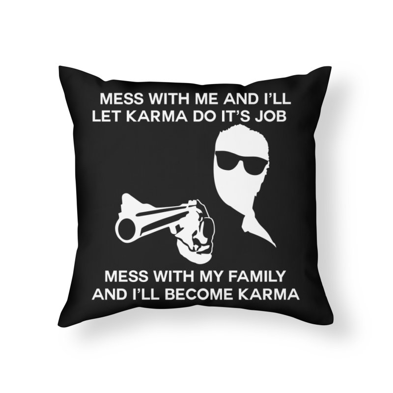 I am Karma Blackout Home Throw Pillow by Mini Moo Moo Clothing Company