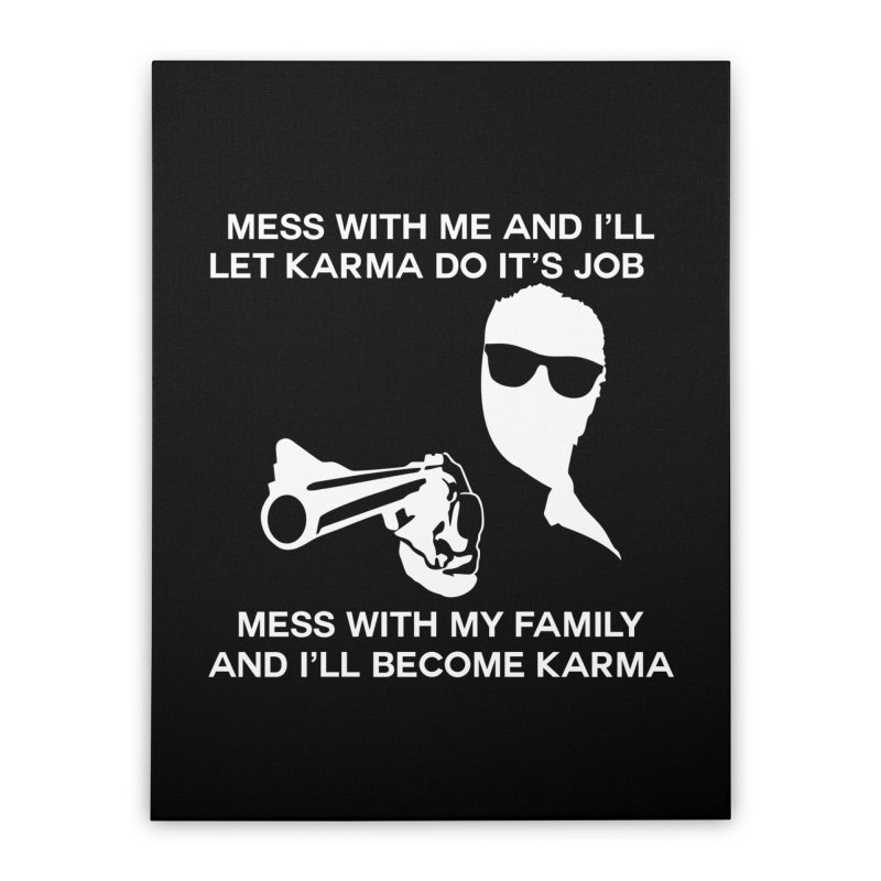 I am Karma Blackout Home Stretched Canvas by Mini Moo Moo Clothing Company