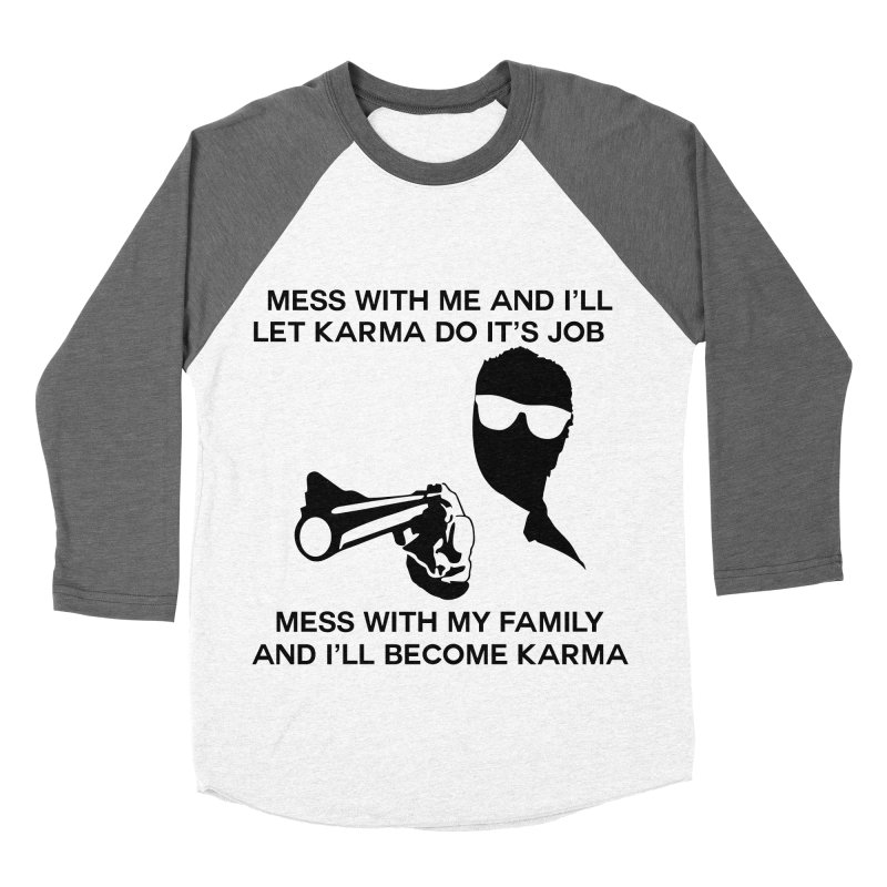 I am Karma Whiteout Women's Baseball Triblend Longsleeve T-Shirt by Mini Moo Moo Clothing Company