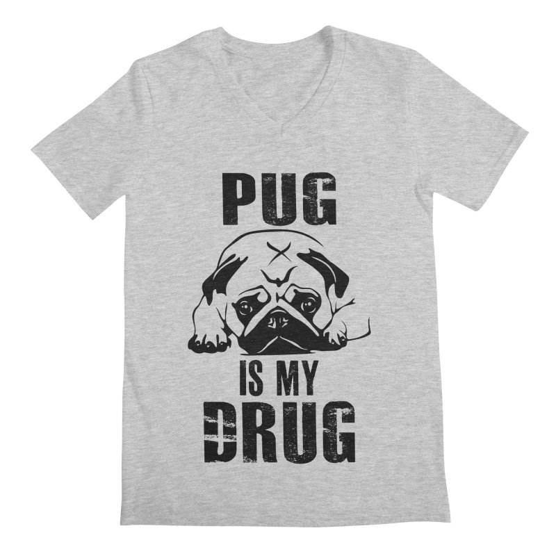Pug is my Drug Men's V-Neck by Mini Moo Moo Clothing Company