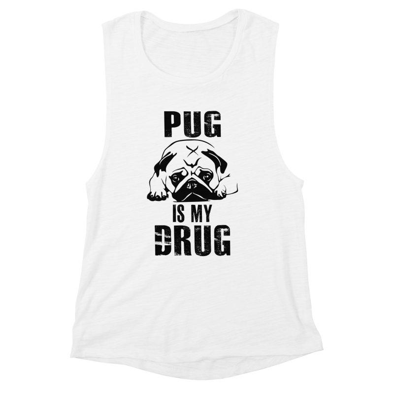 Pug is my Drug Women's Tank by Mini Moo Moo Clothing Company