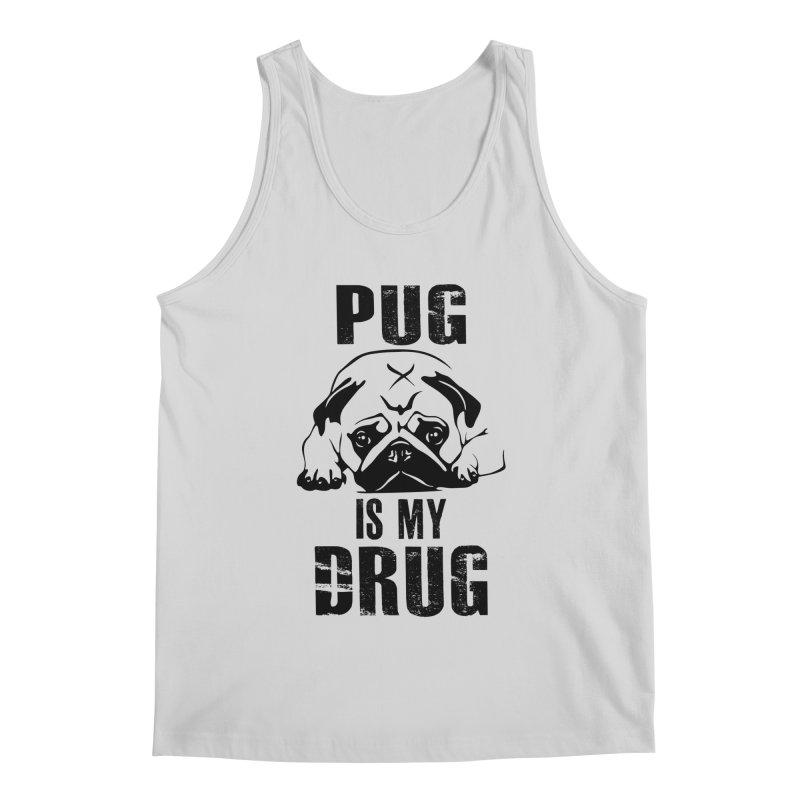 Pug is my Drug Men's Tank by Mini Moo Moo Clothing Company