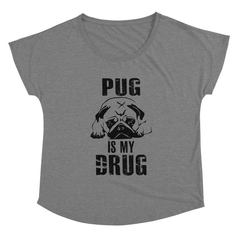 Pug is my Drug Women's Scoop Neck by Mini Moo Moo Clothing Company