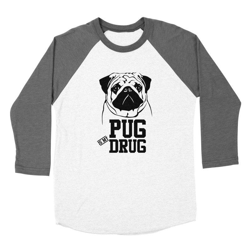 Pug is my Drug Again Women's Baseball Triblend Longsleeve T-Shirt by Mini Moo Moo Clothing Company