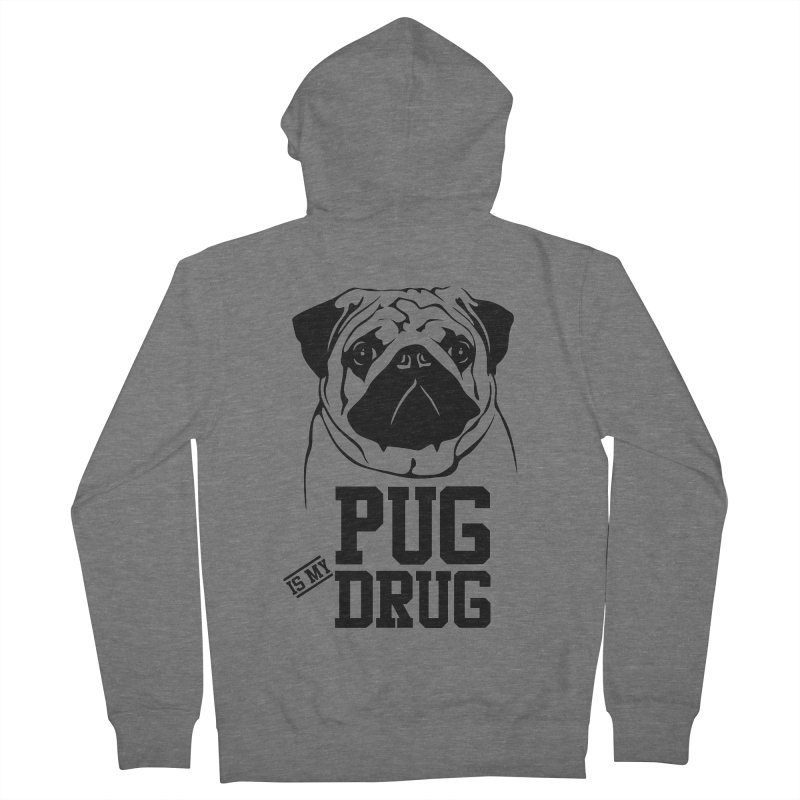 Pug is my Drug Again Women's Zip-Up Hoody by Mini Moo Moo Clothing Company